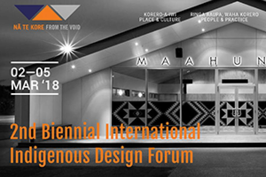 2nd Bienneal Internatioal Indigenous Design Forum text overlayed a building image