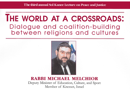 2005 Sol Kanee Lecture - Rabbi Michael Melchior