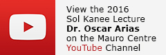 2016 Sol Kanee Lecture Dr. Oscar Arias Video