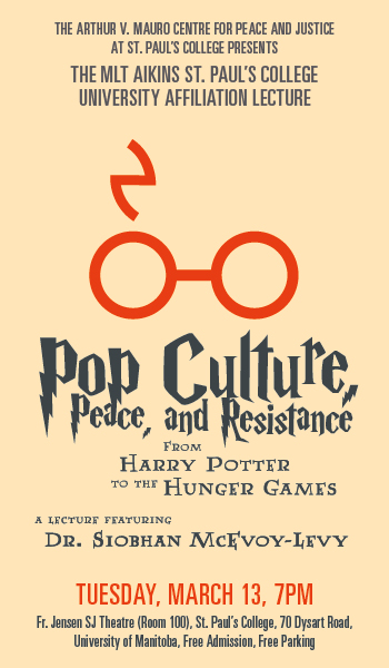 Pop Culture, Peace and Resistance: From Harry Potter to the Hunger Games