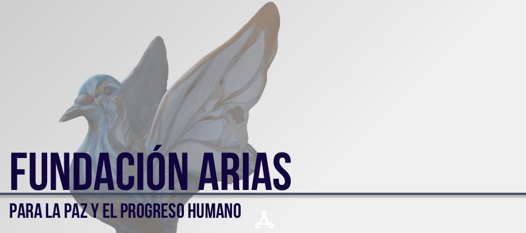 The Arias Foundation for Peace and Human Progress