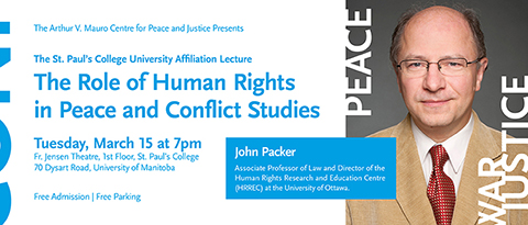 2016 St. Paul's College University Affiliation Lecture: The Role of Human Rights in Peace and Conflict Studies
