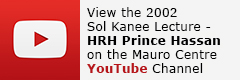 Watch the video 2002 Sol Kanee Lecture - His Royal Highness Prince El Hassin bin Talal