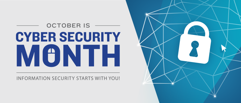 October is Cyber Security Month!