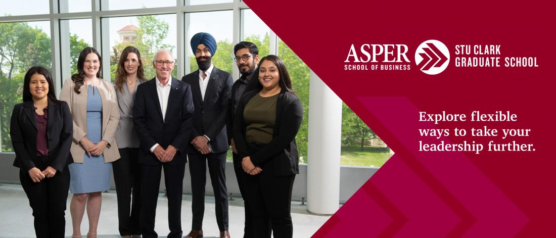 A group of six Asper students pose for a photo with Stu Clark. The Asper School of Business logo and the phrase explore flexible ways to take your leadership further are on the image.
