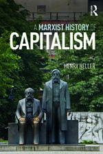 Henry Heller, A Marxist History of Capitalism, Routledge, 2018