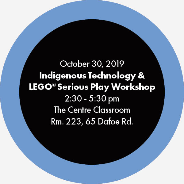 Indigenous Technology and LEGO Serious Play Workshop