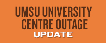 UMSU University Centre power outage update