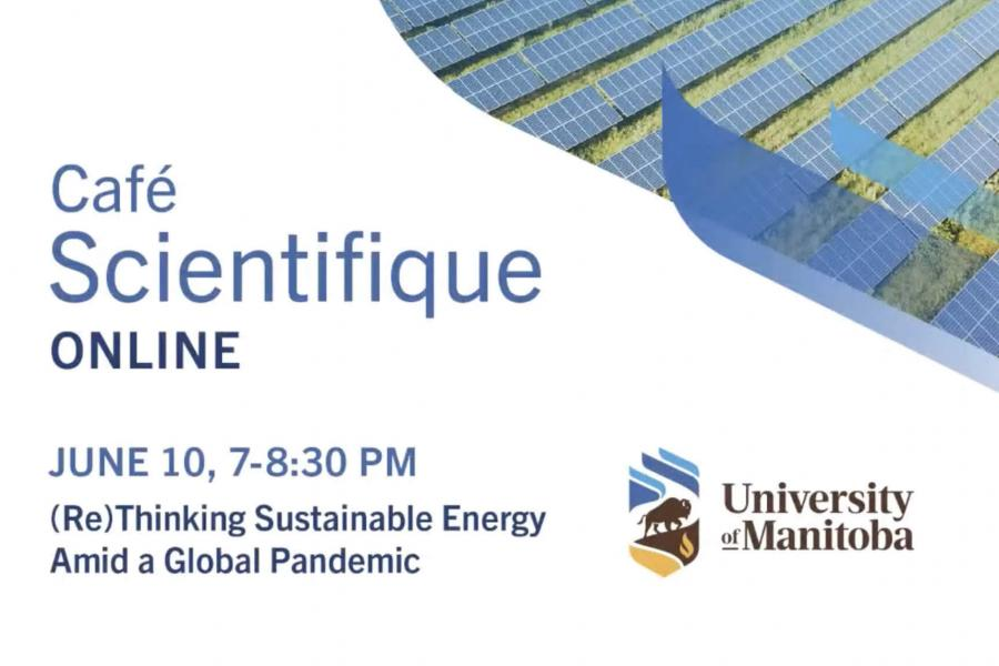 Cafe Scientifique online June 10, 7-8:30 PM Thinking sustainable energy amid a global pandemic.