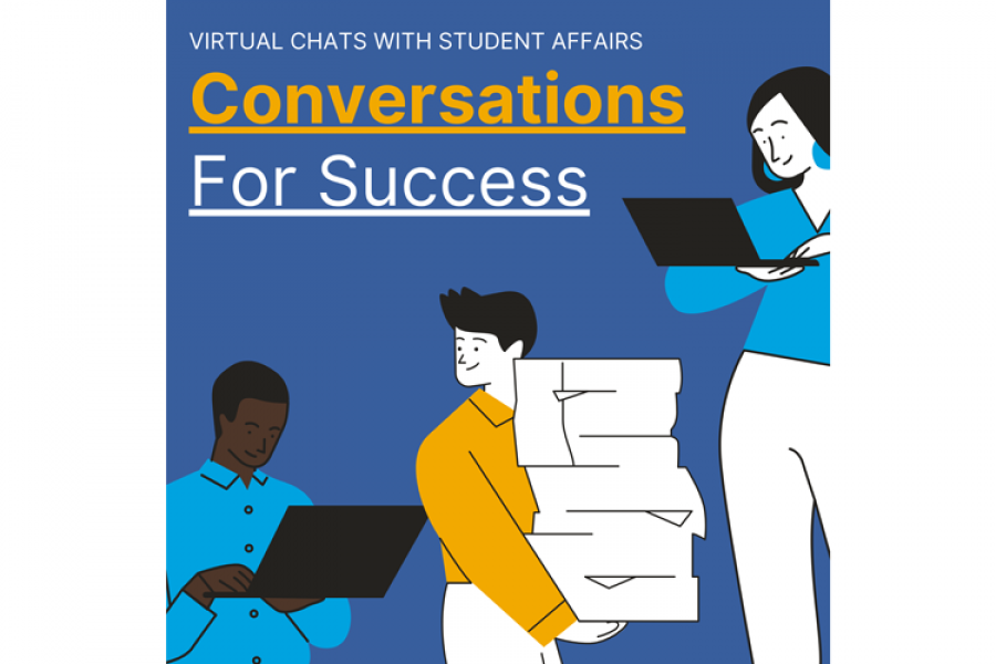 Conversations for Success: Virtual Chats with Student Affairs
