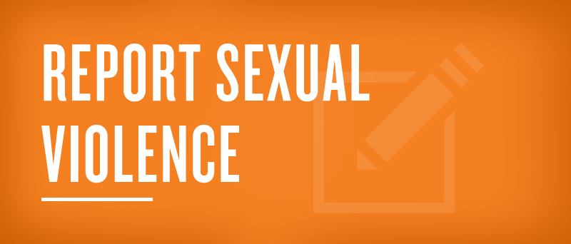 Report Sexual Violence