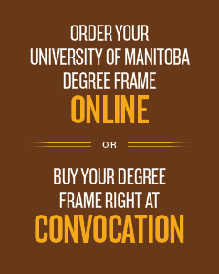 Order Your University of Manitoba Degree Frame Online, or Buy Your Degree Frame Right at Convocation