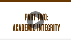 Academic Integrity Video (Part 2)